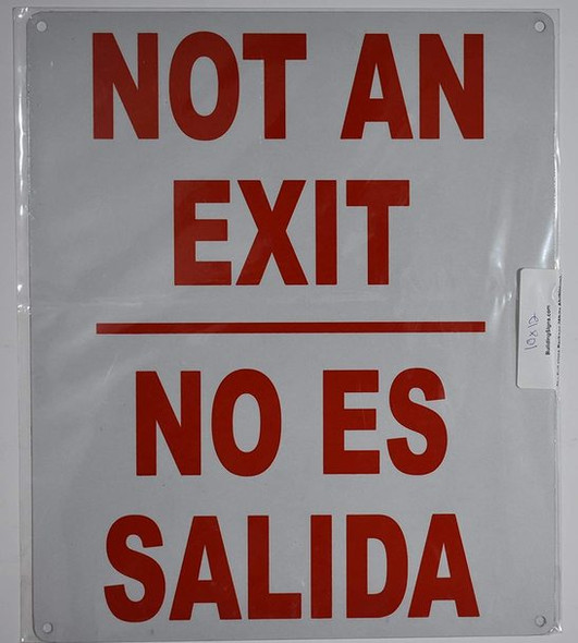 "Spanish Bilingual Sign""NOT an EXIT/NO ES"