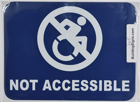 NOT ACCESSIBLE SIGN (White/Blue,Aluminium, 8X6, Double