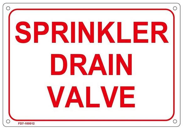 SPRINKLER DRAIN VALVE SIGN ( WHITE,