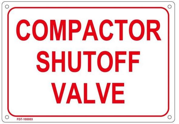 COMPACTOR SHUT-OFF VALVE SIGN ( ALUMINIUM
