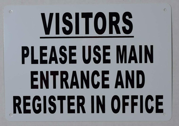 SIGNS Visitors Please USE Main Entrance Register