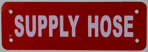 SIGNS Supply Hose Sign (RED Reflective, Aluminium