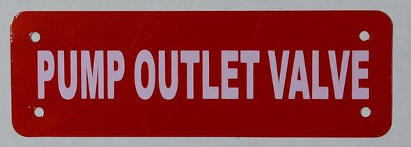 SIGNS Pump Outlet Valve Sign (RED Reflective,