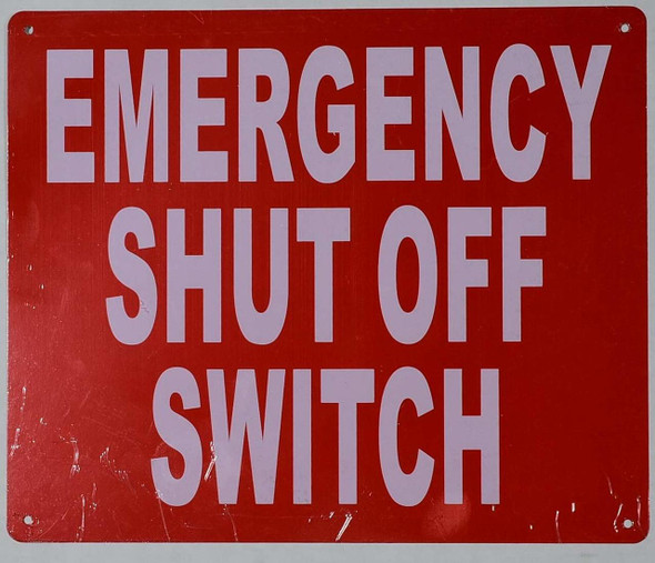 SIGNS Emergency Shut-Off Switch Sign (red, Reflective,Rust