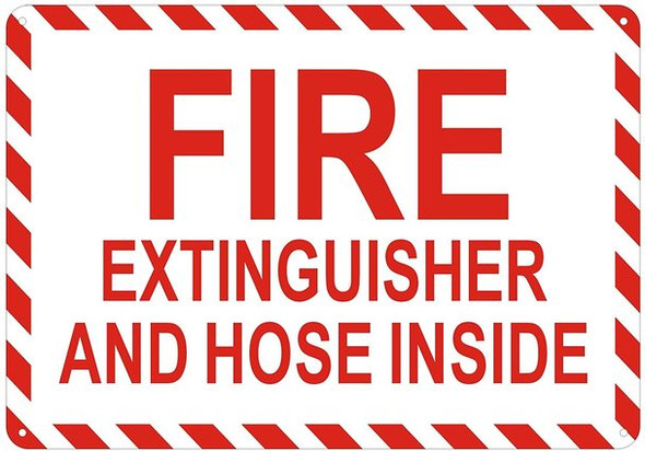 FIRE Extinguisher and Hose Inside Sign