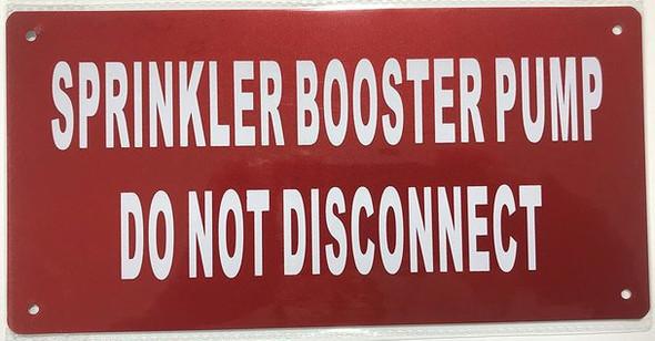 SIGNS Sprinkler Booster Pump Sign (Red Reflective,Aluminum