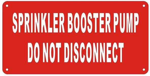 Sprinkler Booster Pump Sign (Red Reflective,Aluminum