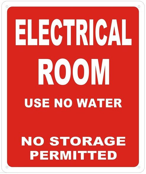 ELECTRICAL ROOM SIGN -USE NO WATER