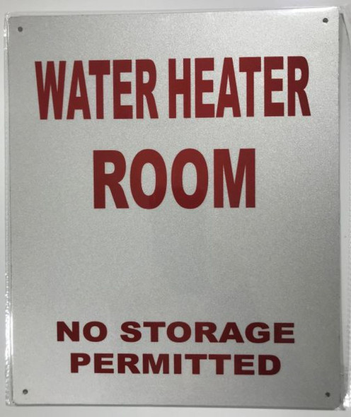 SIGNS WATER HEATER ROOM NO STORAGE PERMITTED