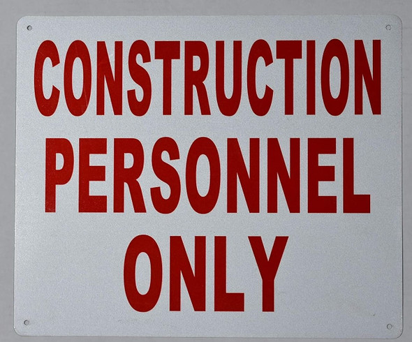 Construction Personnel only Sign (White, Reflective,
