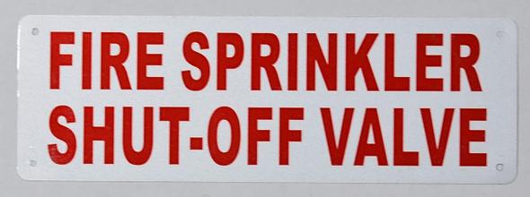 Fire Sprinkler Shut-Off Valve Sign (White