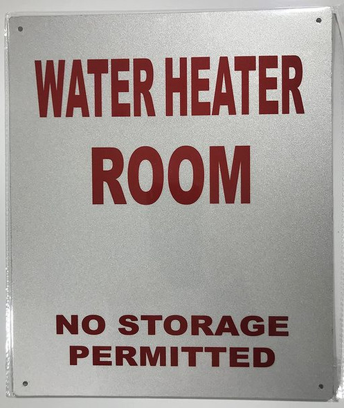 SIGNS Water Heater Room- NO Storage Permitted