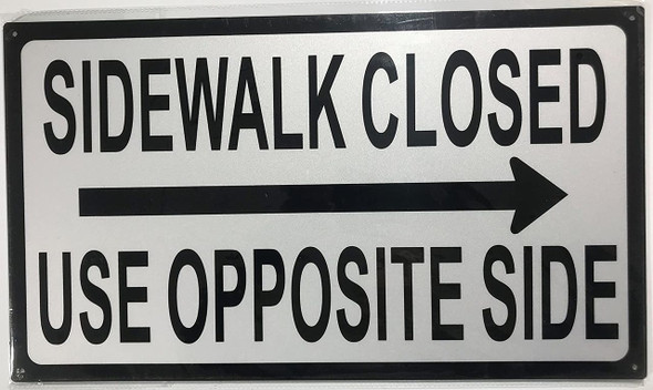 SIGNS SIDEWALK CLOSED USE SIGN RIGHT ARROW