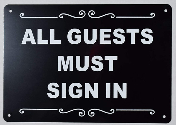 All Guests Must Sign in Sign
