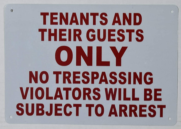 SIGNS Tenants and Their Guests Sign (White,