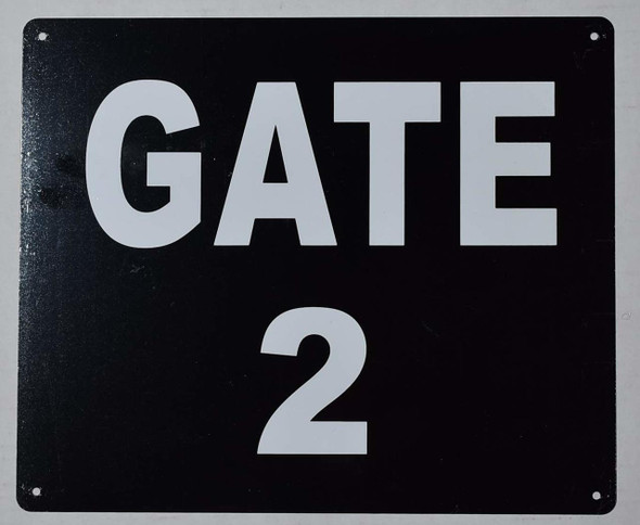 SIGNS GATE #2 Sign (Black, Rust Free