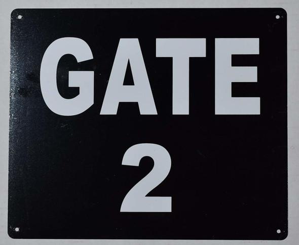 GATE #2 Sign (Black, Rust Free