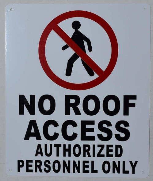 SIGNS No Roof Access, Authorized Personnel Only