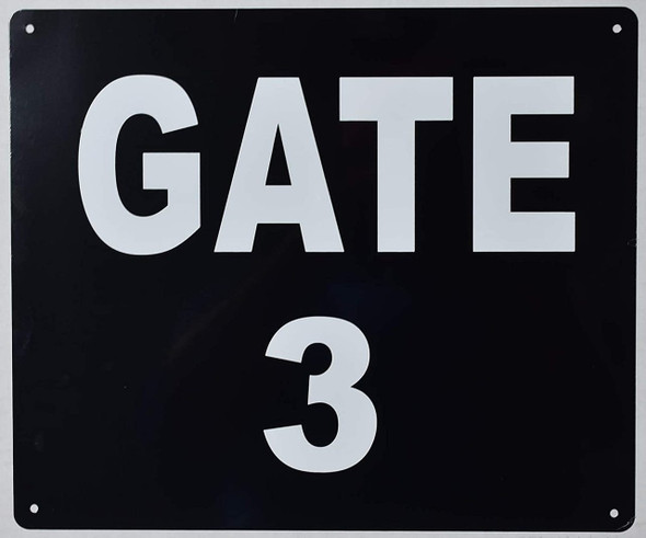 SIGNS GATE #3 Sign (Black, Rust Free