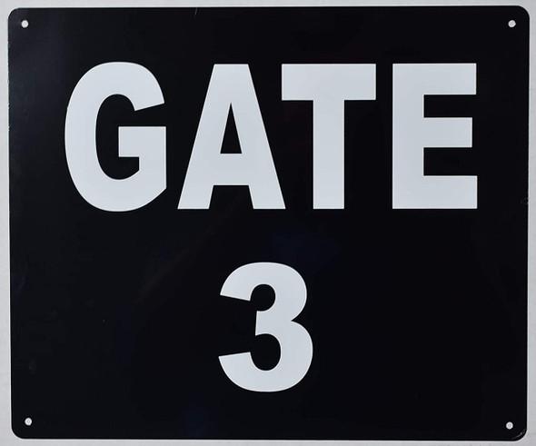 GATE #3 Sign (Black, Rust Free