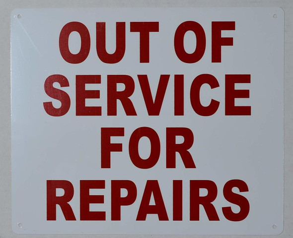 Out of Service for Repair Sign