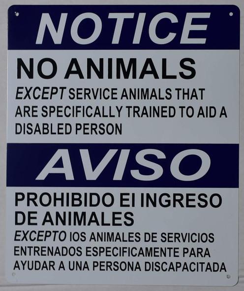 Notice NO Animals Except Service Animals