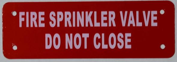 SIGNS FIRE Sprinkler Valve - DO NOT