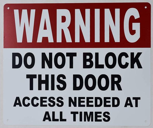 Warning DO NOT Block This Door