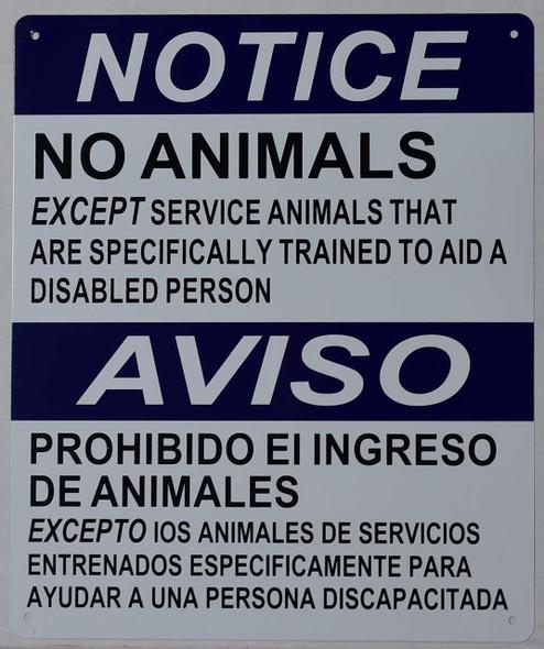 SIGNS Notice NO Animals Allowed Service Animals