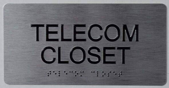 SIGNS Telecom Closet Sign Silver -Tactile Touch