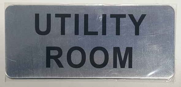 UTILITY ROOM SIGN - BRUSHED ALUMINUM