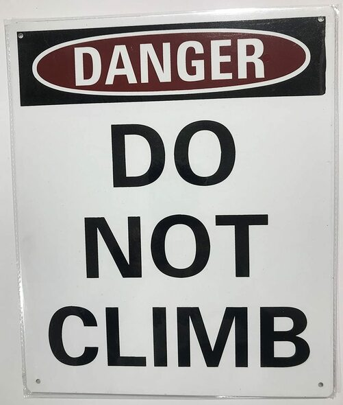 SIGNS Danger: Do Not Climb on Ladder