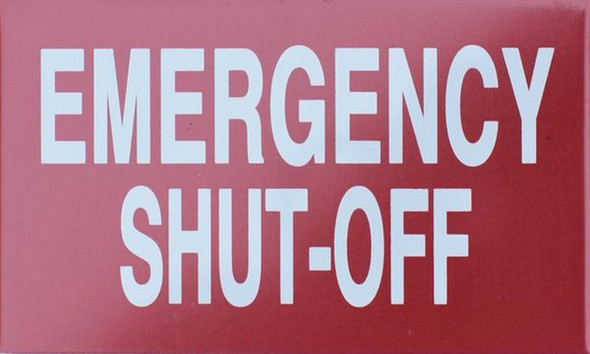 SIGNS EMERGENCY SHUT-OFF SIGN (ALUMINUM SIGNS 3X5)-(ref062020)