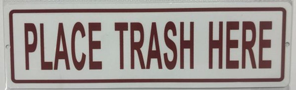SIGNS Place Trash HERE Sign-Trash Sign (Aluminum