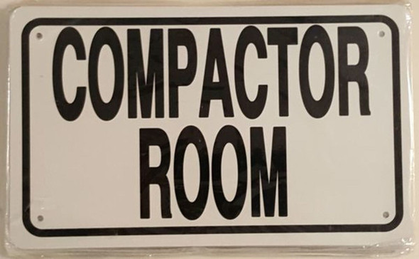 SIGNS COMPACTOR ROOM SIGN (WHITE ALUMINUM SIGN)