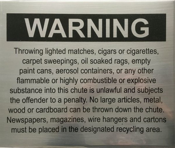 SIGNS COMPACTOR CHUTE WARNING - BRUSHED ALUMINUM
