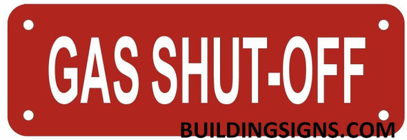 Gas Shut Off Sign (RED Reflective,