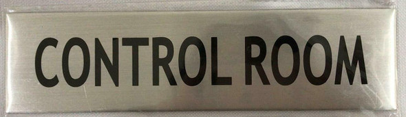 CONTROL ROOM SIGN - -BRUSHED ALUMINUM