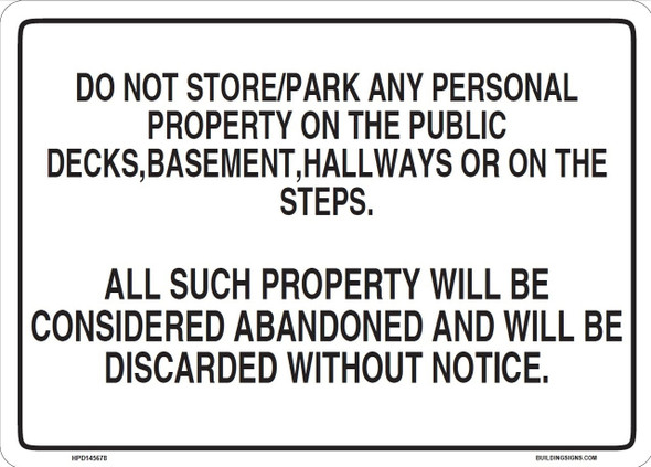 SIGNS NO STORAGE IN THE HALLWAY SIGN