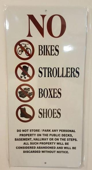 No Storage in Hallway Sign 6x12