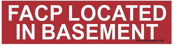 FACP Located in Basement Sign (RED,Double