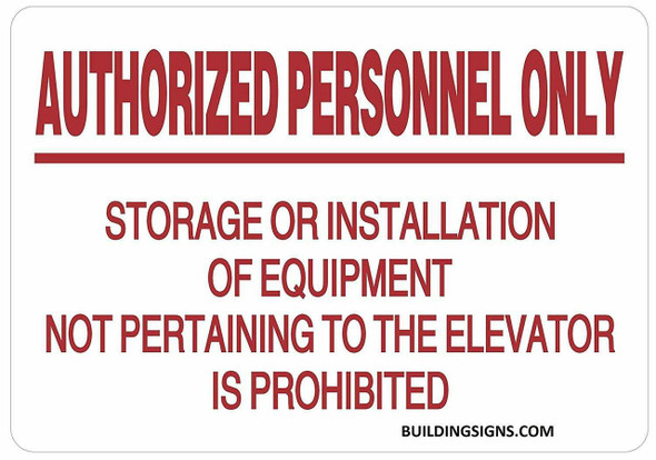 Authorized Personnel ONLY Storage OR Installation