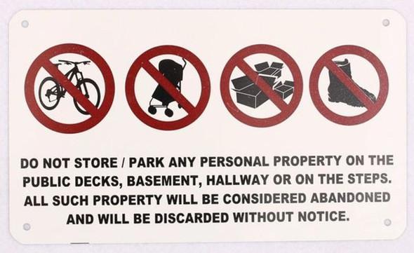 SIGNS No Storage in Hallway Sign 5x8