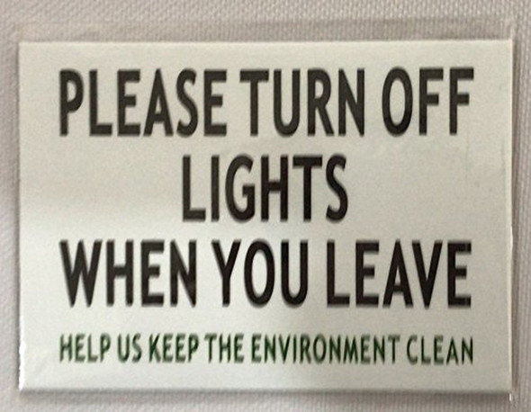 Turn Off The Lights Sign (White