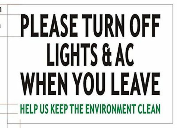 Please Turn Off Light & A/C