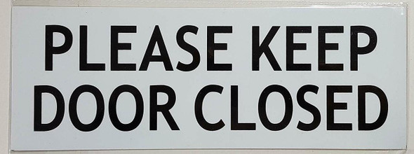 PLEASE KEEP DOOR CLOSED SIGN (WHITE