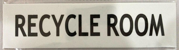 RECYCLE ROOM SIGN (WHITE 2 X7.75,