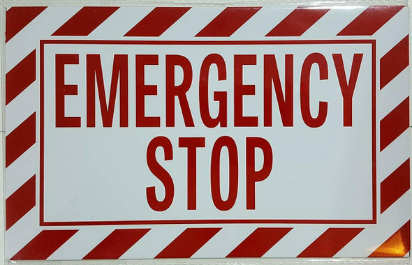 EMERGENCY STOP SIGN ( WHITE Aluminum