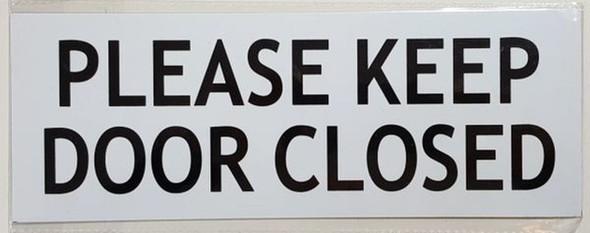 SIGNS KEEP DOOR CLOSED SIGN ( Aluminium,