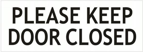 KEEP DOOR CLOSED SIGN ( Aluminium,